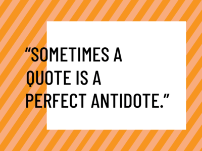 quote antidote